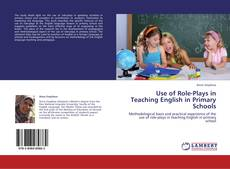 Copertina di Use of Role-Plays in Teaching English in Primary Schools