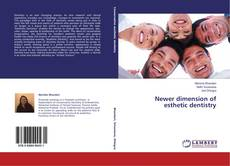 Bookcover of Newer dimension of esthetic dentistry