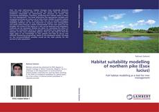 Обложка Habitat suitability modelling of northern pike (Esox lucius)