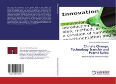 Bookcover of Climate Change, Technology Transfer and Patent Rules: