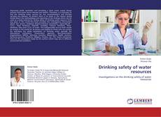 Bookcover of Drinking safety of water resources