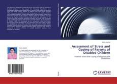 Bookcover of Assessment of Stress and Coping of Parents of Disabled Children