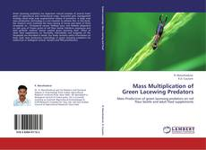 Bookcover of Mass Multiplication of Green Lacewing Predators