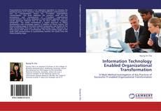 Capa do livro de Information Technology Enabled Organizational Transformation