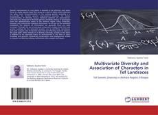Couverture de Multivariate Diversity and Association of Characters in Tef Landraces