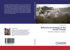 Bookcover of Behavioural Ecology of the Sunda Colugo