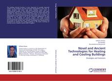 Bookcover of Novel and Ancient Technologies for Heating and Cooling Buildings