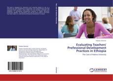 Buchcover von Evaluating Teachers' Professional Development Practices in Ethiopia