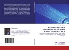 Buchcover von X-ray Fluorescence determination of heavy metals in aquasystems