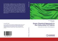 Copertina di Green Chemical Approach in the Colouration of Fabrics