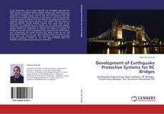 Bookcover of Development of Earthquake Protective Systems for RC Bridges