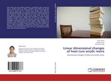 Buchcover von Linear dimensional changes of heat cure acrylic resins