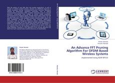 An Advance FFT Pruning Algorithm For OFDM Based Wireless Systems的封面