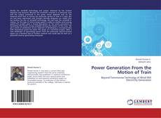 Bookcover of Power Generation From the Motion of Train