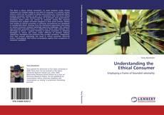 Portada del libro de Understanding the   Ethical Consumer