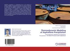Couverture de Thermodynamic Modeling of Asphaltene Precipitation