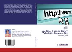 Bookcover of Academic & Special Library Websites in Bangalore City