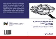 Обложка Transforming Beliefs about Foreign Language Instruction