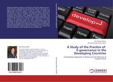 Couverture de A Study of the Practice of    E-governance in the Developing Countries
