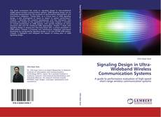Bookcover of Signaling Design in Ultra-Wideband Wireless Communication Systems