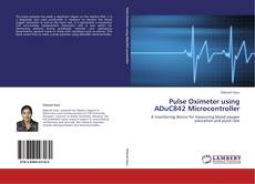 Bookcover of Pulse Oximeter using ADuC842 Microcontroller