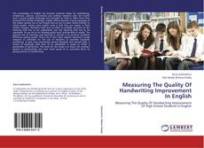 Bookcover of Measuring The Quality Of Handwriting Improvement In English