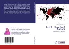 Bookcover of Post 9/11 Indo-Israel Relations