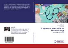 Bookcover of A Review of Basic Tools of Pharmacology