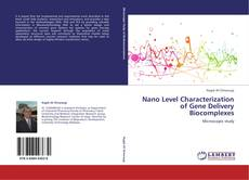 Capa do livro de Nano Level Characterization of Gene Delivery Biocomplexes