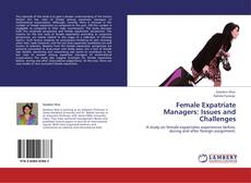 Capa do livro de Female Expatriate Managers: Issues and Challenges
