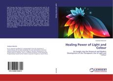 Healing Power of Light and Colour kitap kapağı