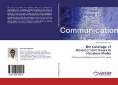 The Coverage of Development Issues in Nepalese Media kitap kapağı