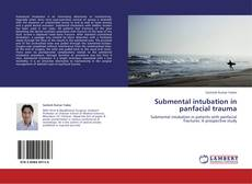 Couverture de Submental intubation in panfacial trauma
