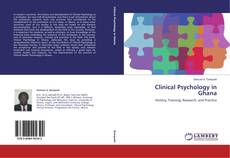 Bookcover of Clinical Psychology in Ghana
