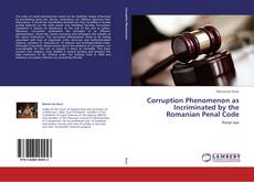Borítókép a  Corruption Phenomenon as Incriminated by the Romanian Penal Code - hoz
