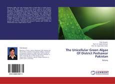 Обложка The Unicellular Green Algae Of District Peshawar Pakistan