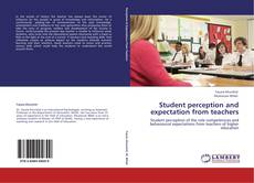 Bookcover of Student perception and expectation from teachers