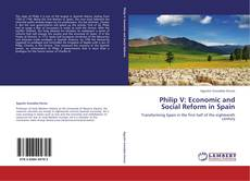 Couverture de Philip V: Economic and Social Reform in Spain