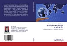 Bookcover of Nonlinear quantum mechanics