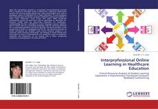 Bookcover of Interprofessional Online Learning in Healthcare  Education