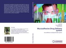 Bookcover of Mucoadhesive Drug Delivery system
