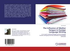 The Influence of Mother Tongue in Foreign Language Writing kitap kapağı