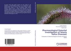 Couverture de Pharmacological Potential Investigation of Setaria italica (Poaceae)