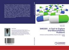 Borítókép a  SMEDDS - A Tool to Explore Oral Bioavailability Problems - hoz