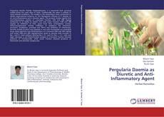 Bookcover of Pergularia Daemia as Diuretic and Anti-Inflammatory Agent