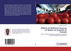 Portada del libro de Effects of Different Sources of Water on Growth of Tomato