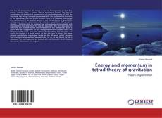 Capa do livro de Energy and momentum in tetrad theory of gravitation