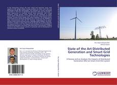 Bookcover of State of the Art Distributed Generation and Smart Grid Technologies
