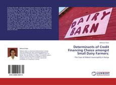 Borítókép a  Determinants of Credit Financing Choice amongst Small Dairy Farmers: - hoz