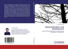 Bookcover of Decentralisation and development